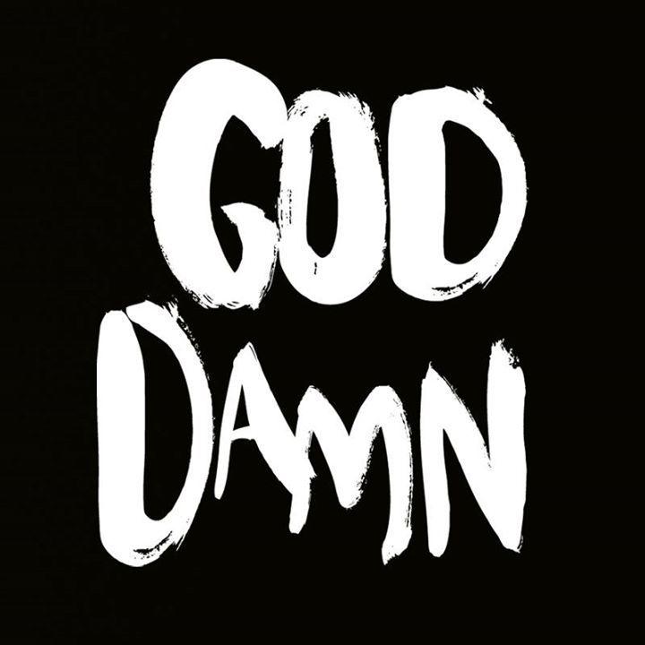 God Damn Tour Dates