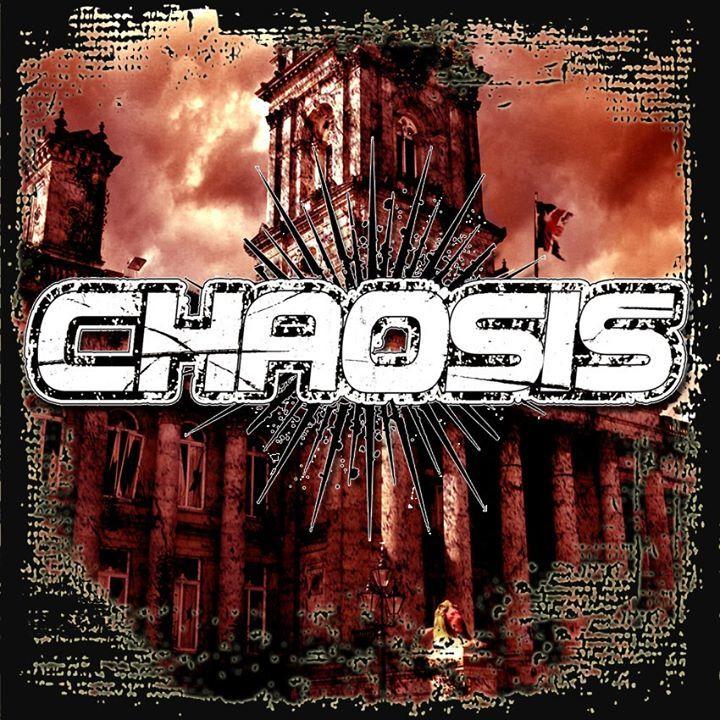 Chaosis Tour Dates