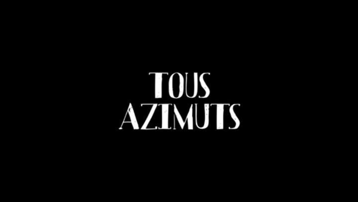 Tous Azimuts Tour Dates