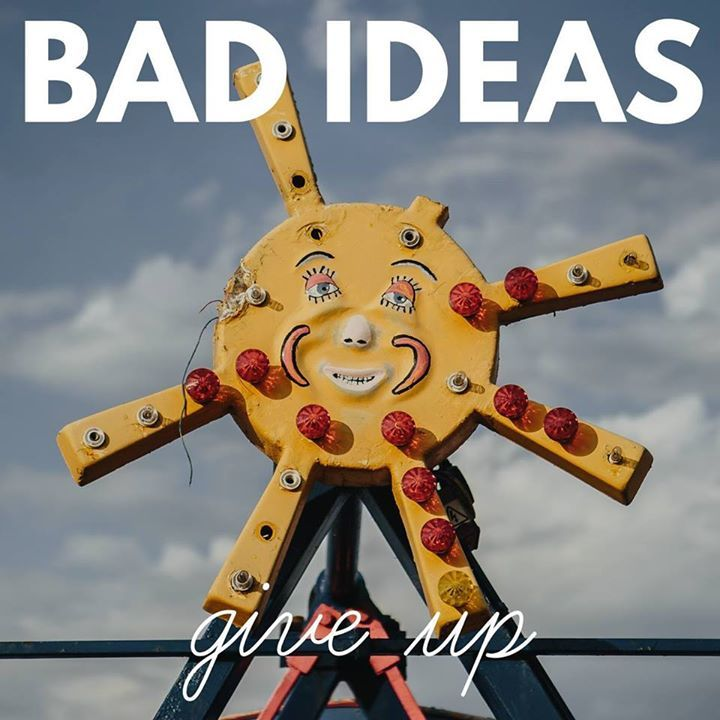 Bad Ideas Tour Dates