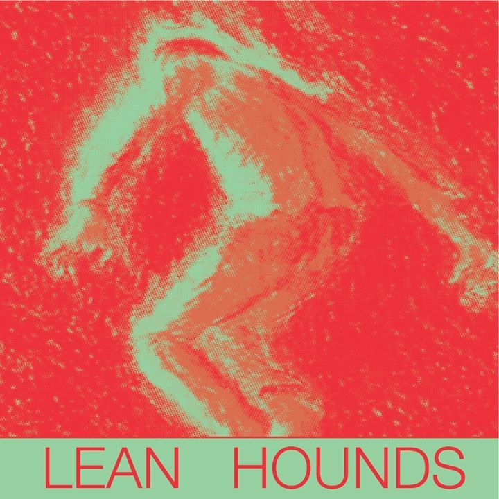 Lean Hounds Tour Dates