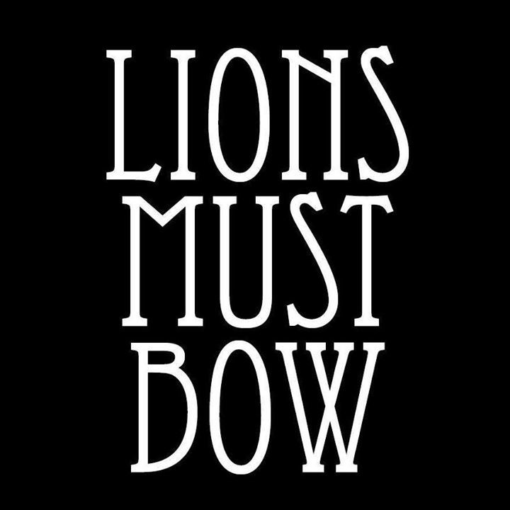 Lions Must Bow Tour Dates