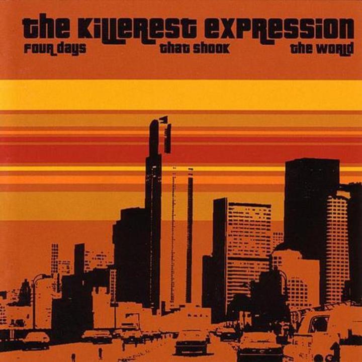The Killerest Expression Tour Dates