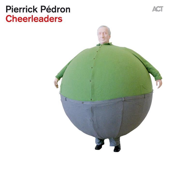 Pierrick Pedron CHEERLEADERS Tour Dates