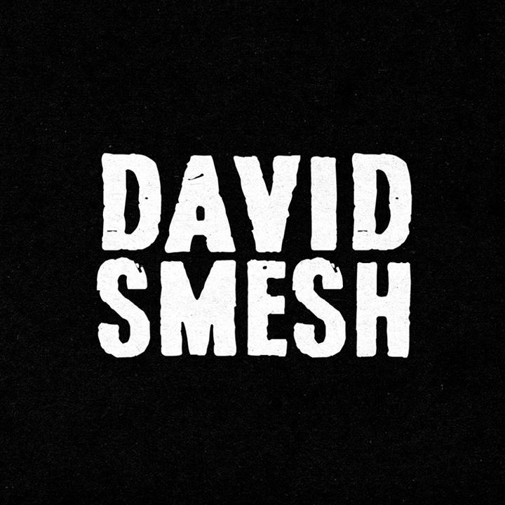 David Smesh Tour Dates