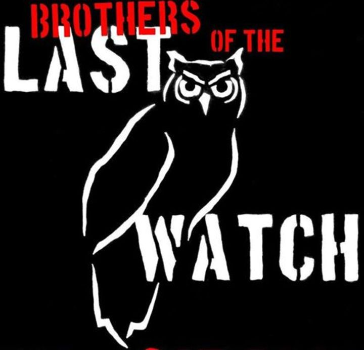 Brothers of the Last Watch Tour Dates