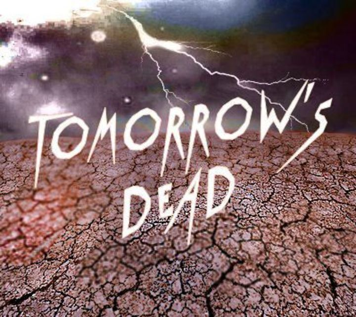 Tomorrow's Dead Tour Dates
