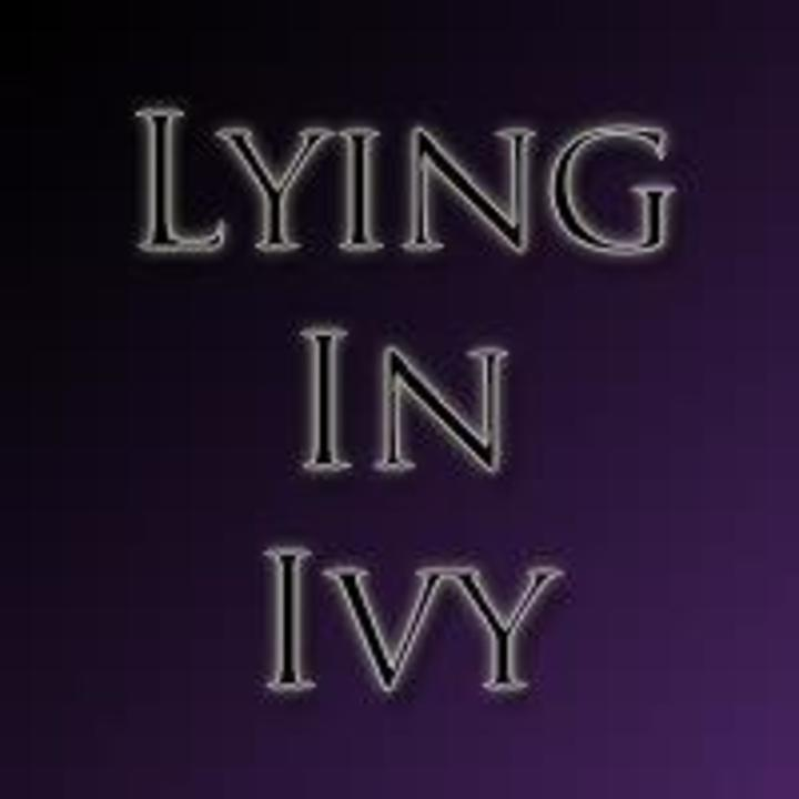 Lying In Ivy Tour Dates