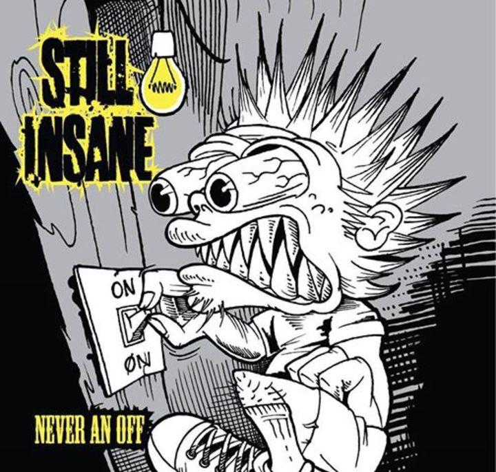 Still Insane Tour Dates