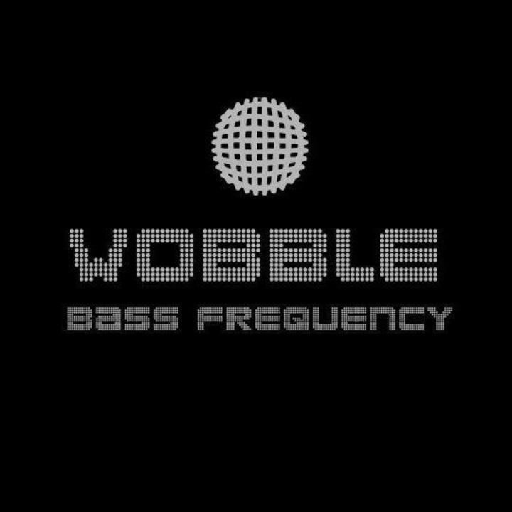Wobble  bass frequency Tour Dates