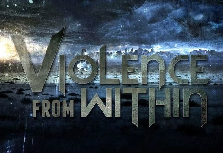 Violence from Within Tour Dates