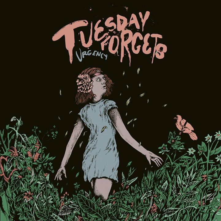 Tuesday Forgets Tour Dates