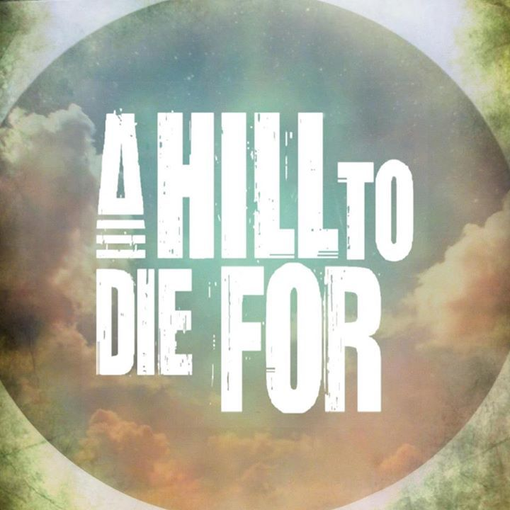 A Hill To Die For Tour Dates