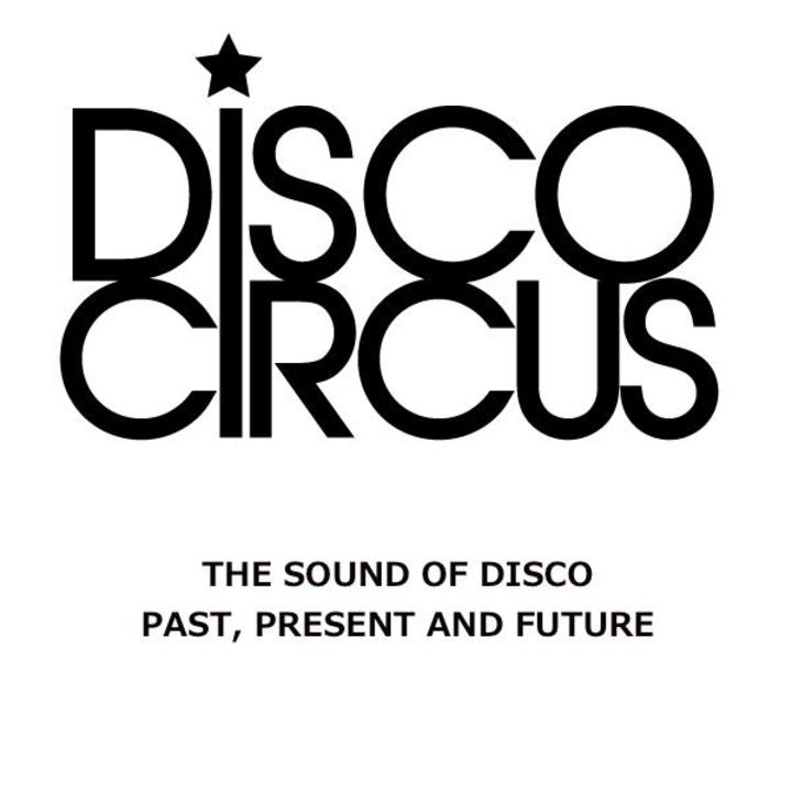 Disco Circus Tour Dates