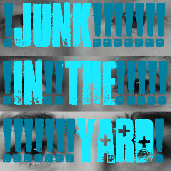 Junk In The Yard Tour Dates