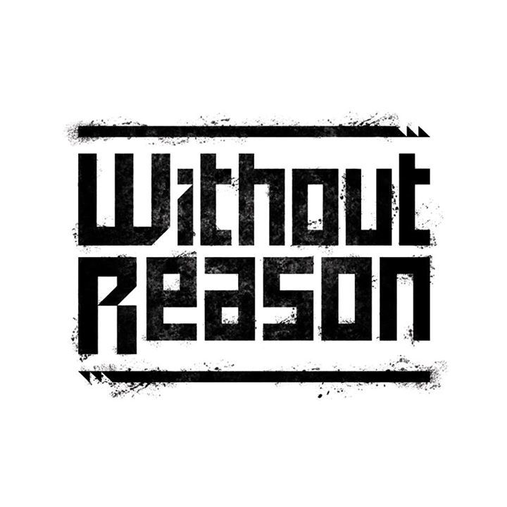 Without Reason Tour Dates