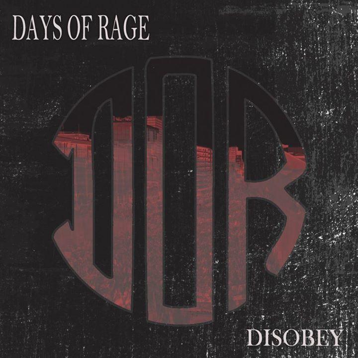 Days of Rage Tour Dates
