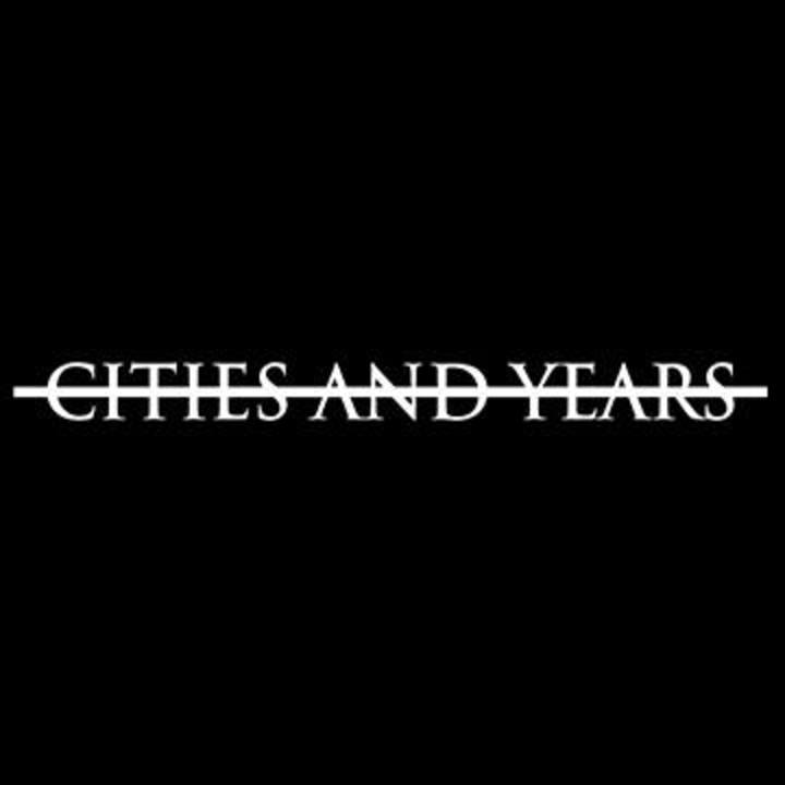 Cities and Years Tour Dates