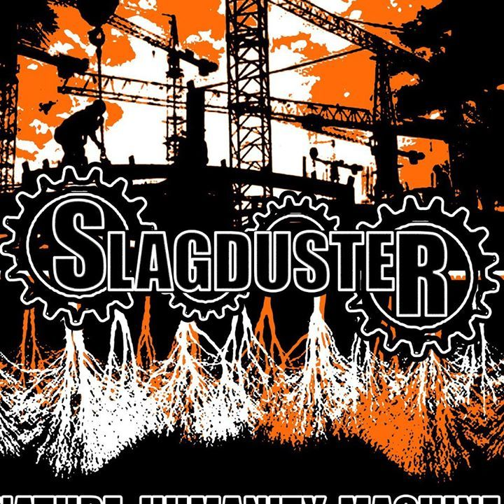 Slagduster Tour Dates