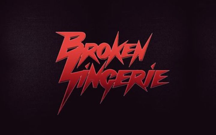 Broken Lingerie Tour Dates