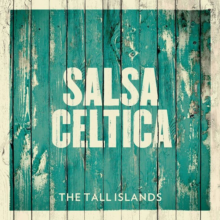 Salsa Celtica Tour Dates