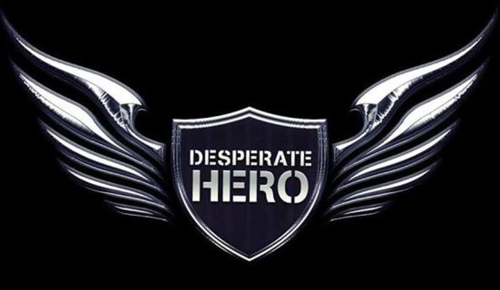 Desperate Hero Tour Dates