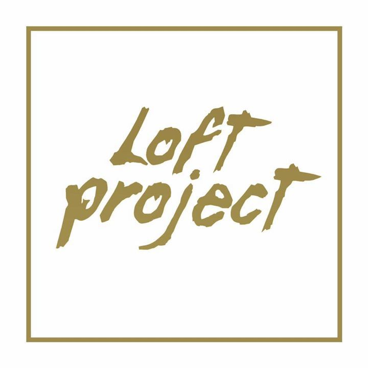 Loft Project Tour Dates