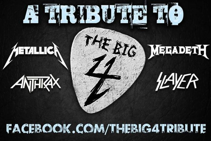 The Big 4: A Tribute to Metallica, Megadeth, Anthrax & Slayer Tour Dates