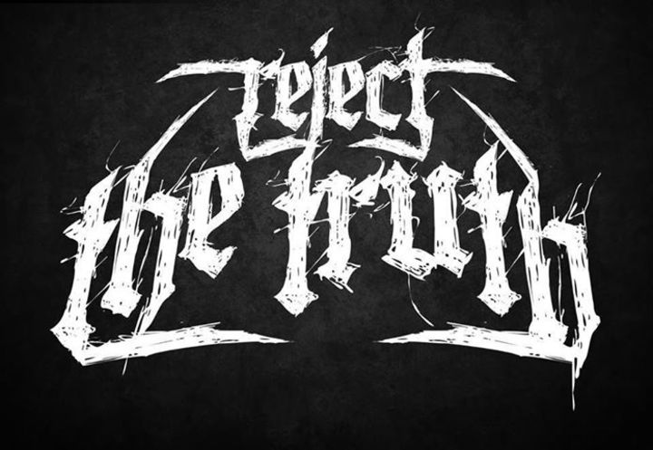 Reject The Truth Tour Dates