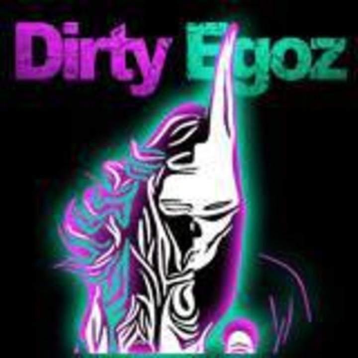 Dirty Egoz Tour Dates