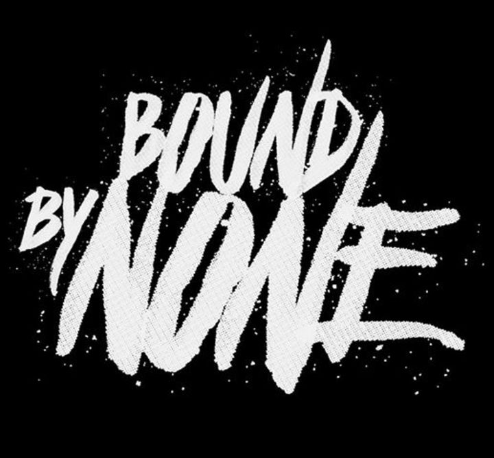 bound by none Tour Dates