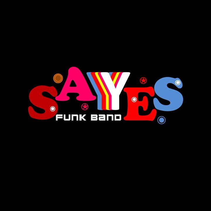 Sayes Tour Dates