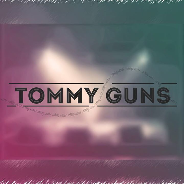 Tommy Guns Tour Dates