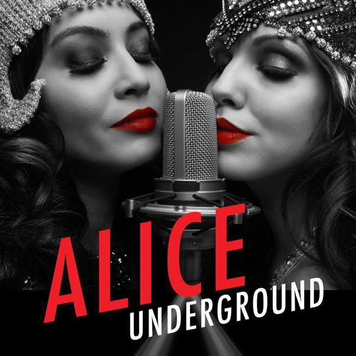Alice Underground Tour Dates
