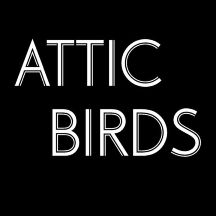 Attic Birds Tour Dates