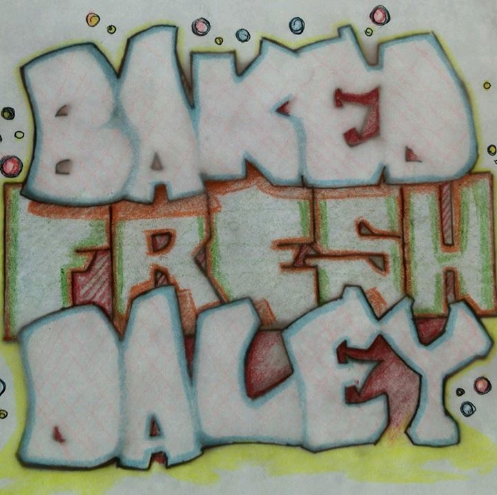 Baked Fresh Daley Tour Dates