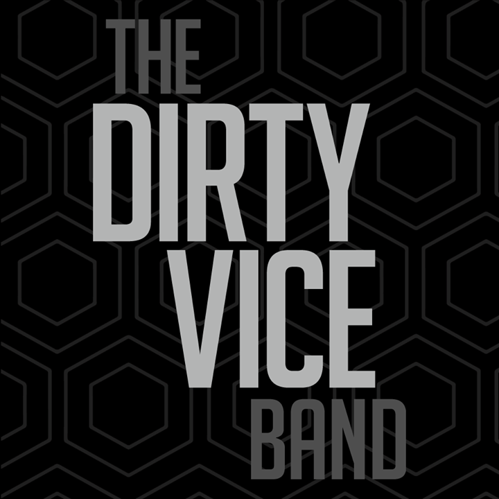 The Dirty Vice Band Tour Dates