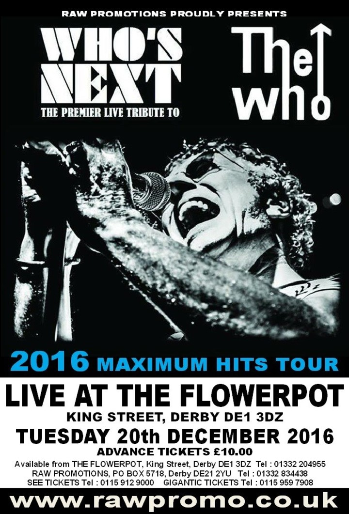 Who's Next - Europe's  #1 Tribute to The Who @ The Flowerpot - Derby, United Kingdom