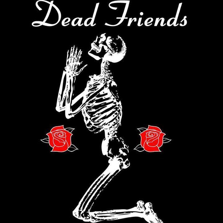Dead Friends Tour Dates