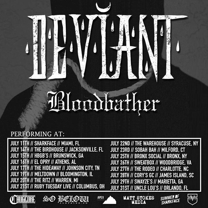 Deviant Tour Dates