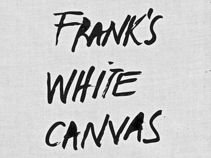 Frank's White Canvas Tour Dates