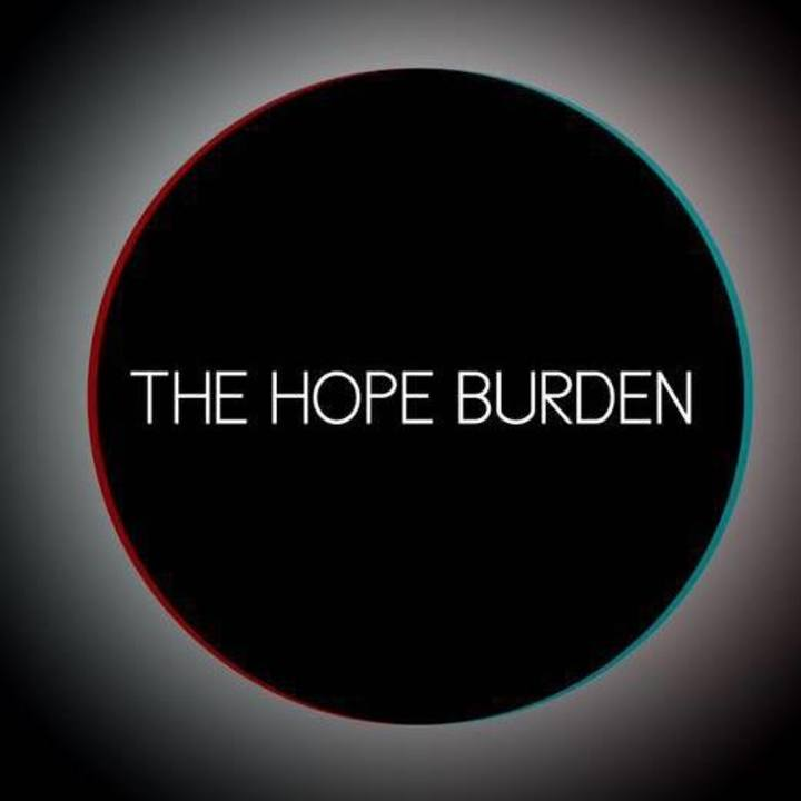 The Hope Burden Tour Dates