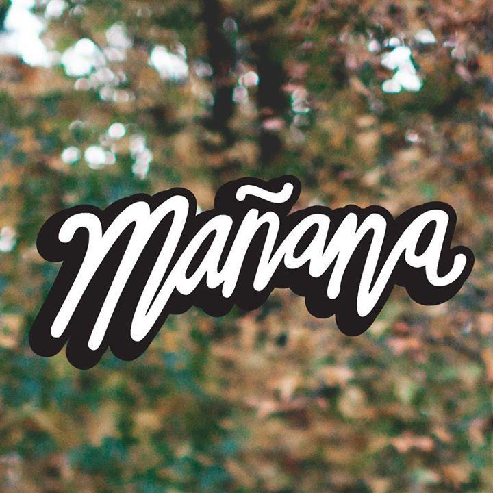 Mañana Tour Dates