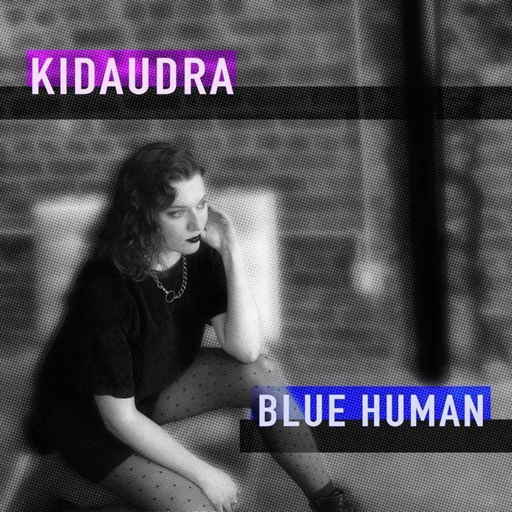 Kidaudra Tour Dates