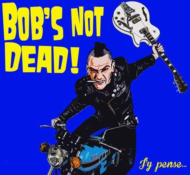 """Bob's NoT Dead!"" @ Festival de l'insolence - Meythet, France"