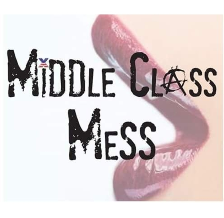 Middle Class Mess Tour Dates