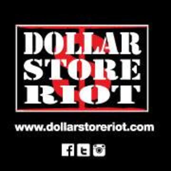 Dollar Store Riot Tour Dates