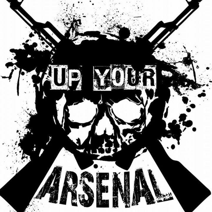Up Your Arsenal Tour Dates