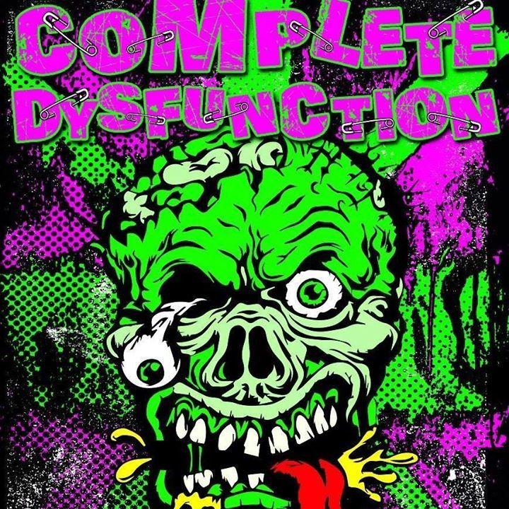 Complete Dysfunction Tour Dates