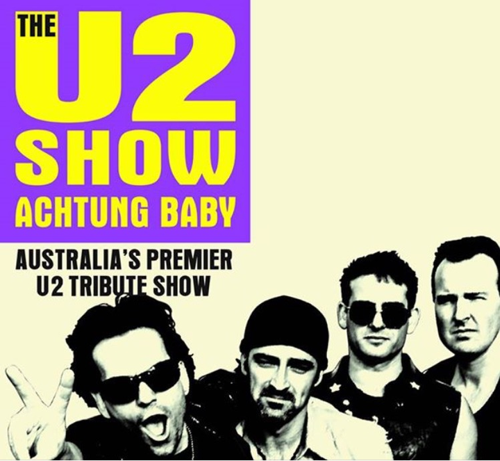 The U2 Show - Achtung Baby @ Churchills Live In Christchurch  - Christchurch, New Zealand